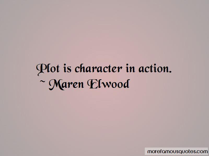 Maren Elwood Quotes