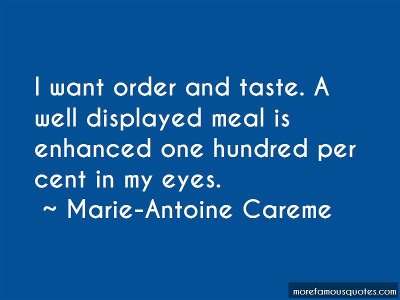 Marie-Antoine Careme Quotes Pictures 3
