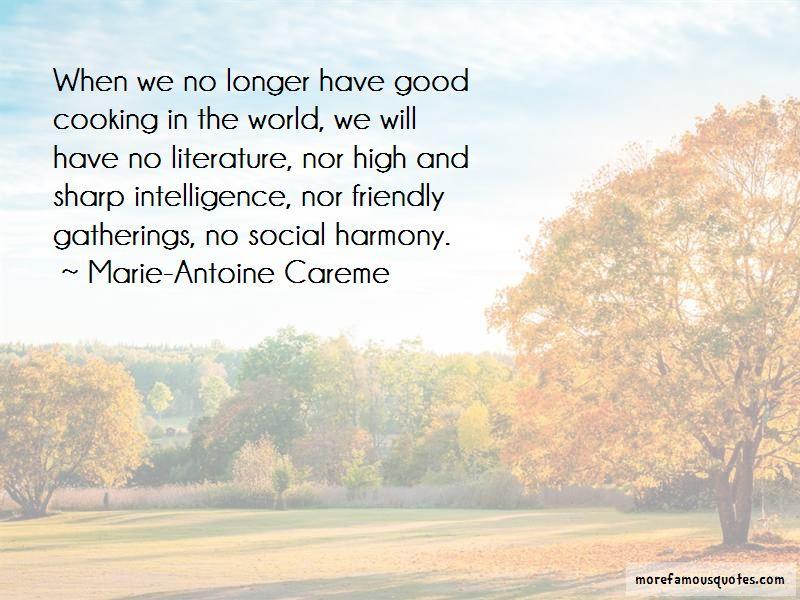 Marie-Antoine Careme Quotes Pictures 4