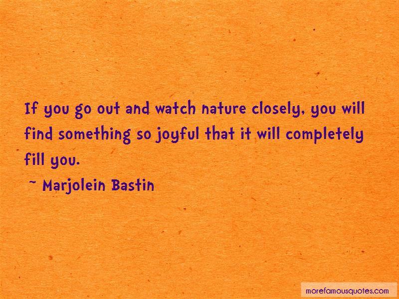 Marjolein Bastin Quotes