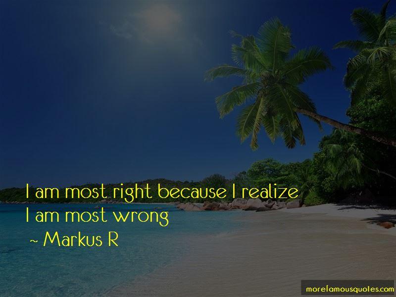 Markus R Quotes
