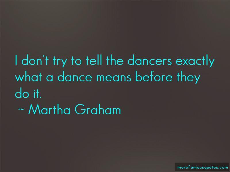 Martha Graham Quotes