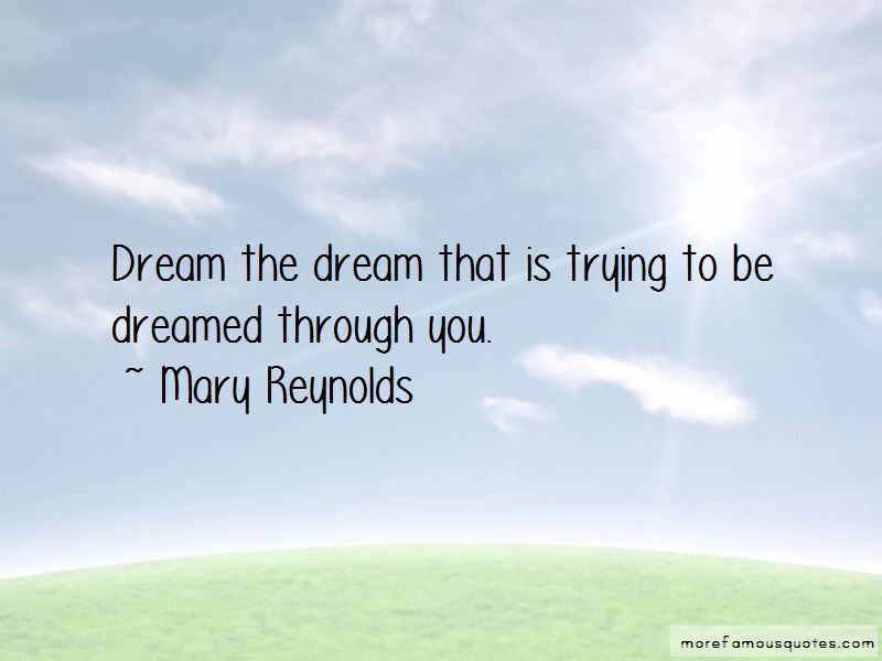 Mary Reynolds Quotes