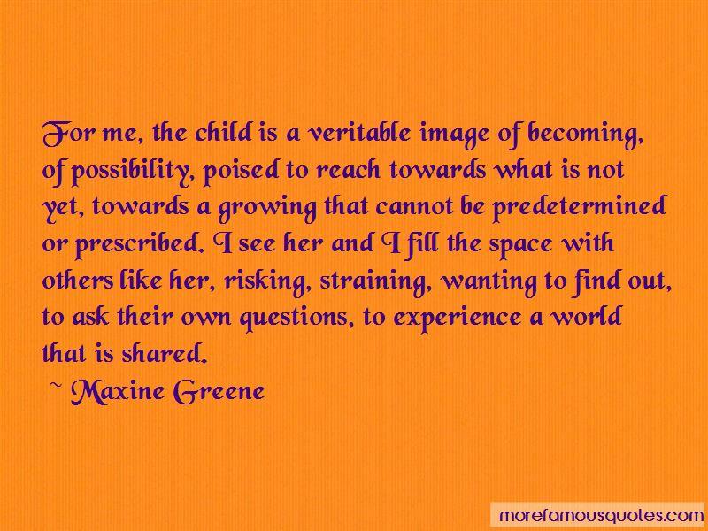 Maxine Greene Quotes Pictures 3