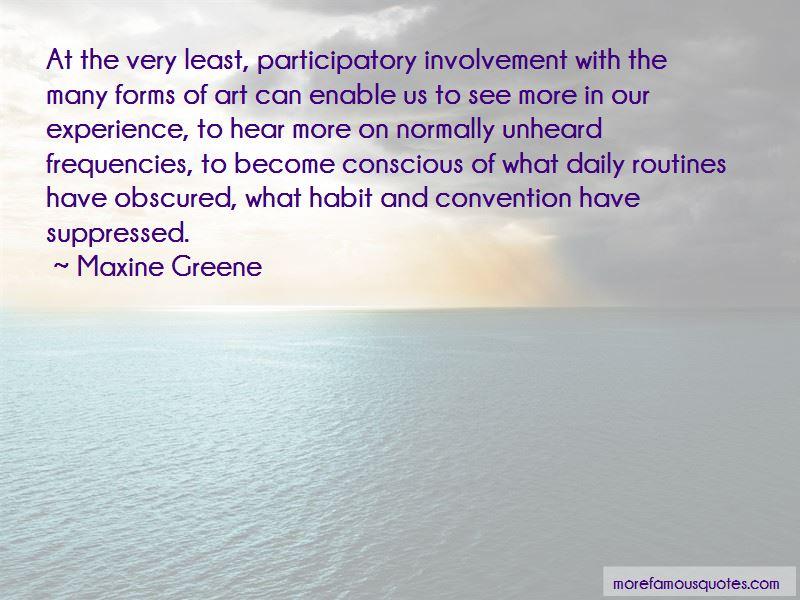 Maxine Greene Quotes Pictures 4