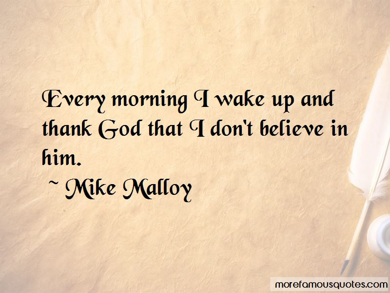 Mike Malloy Quotes Pictures 2