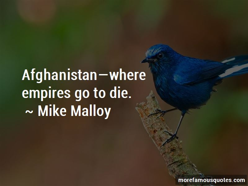 Mike Malloy Quotes
