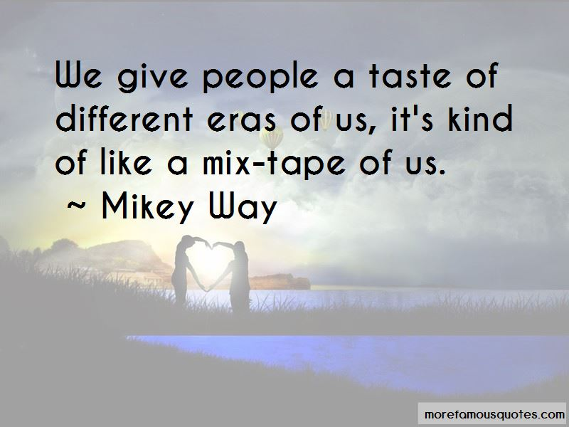 Mikey Way Quotes Pictures 4