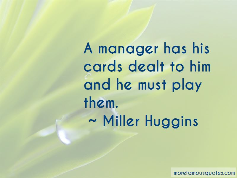 Miller Huggins Quotes