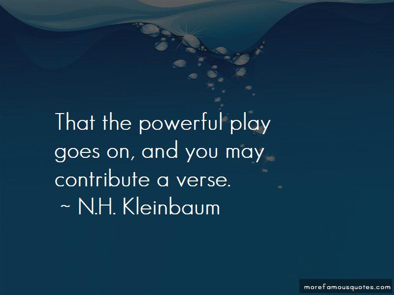 N.H. Kleinbaum Quotes