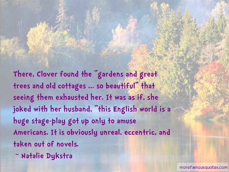 Natalie Dykstra Quotes