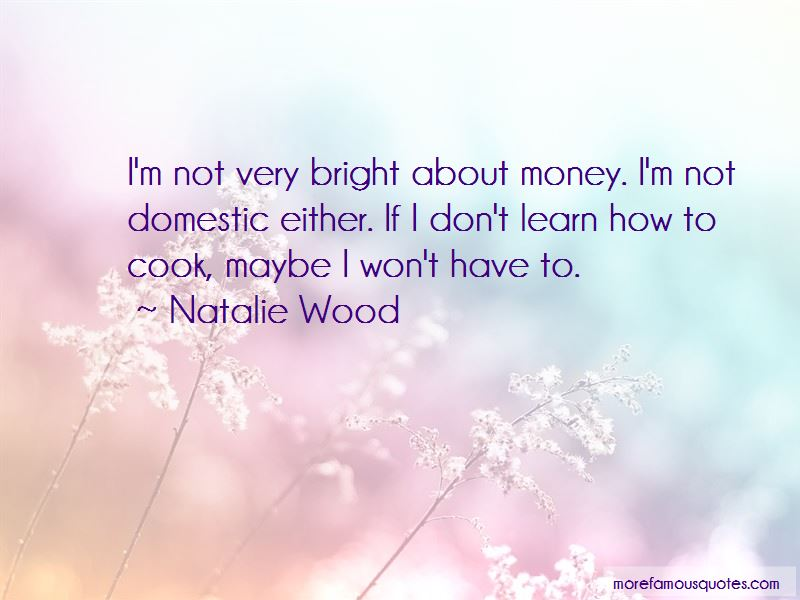 Natalie Wood Quotes Pictures 2
