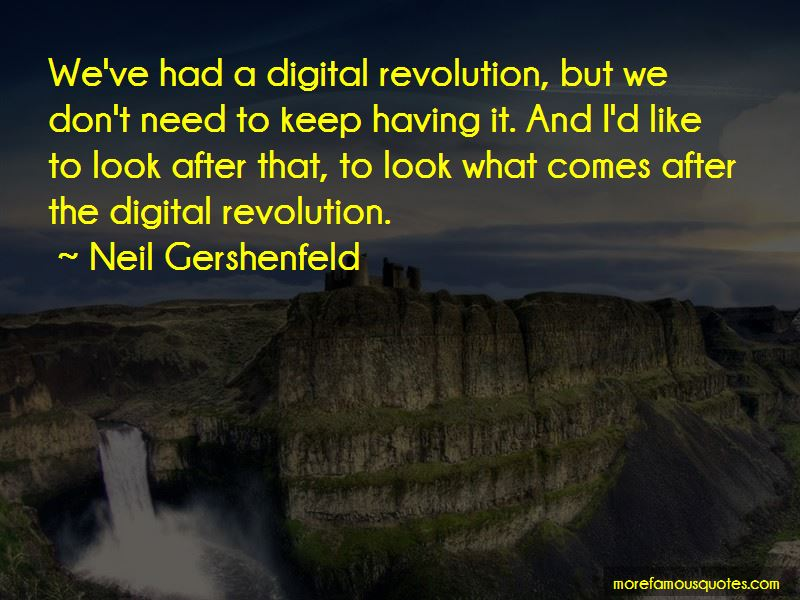Neil Gershenfeld Quotes Pictures 4