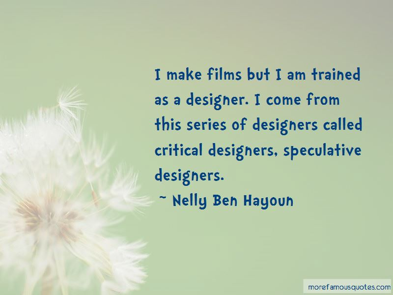 Nelly Ben Hayoun Quotes Pictures 4