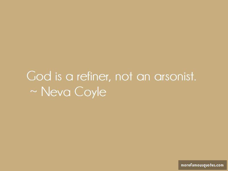 Neva Coyle Quotes