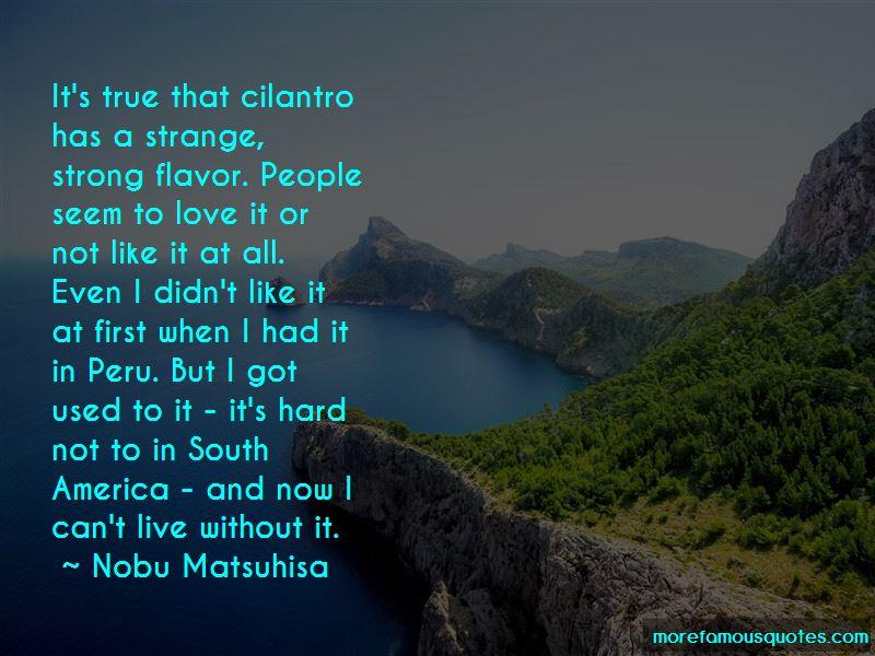 Nobu Matsuhisa Quotes Pictures 4
