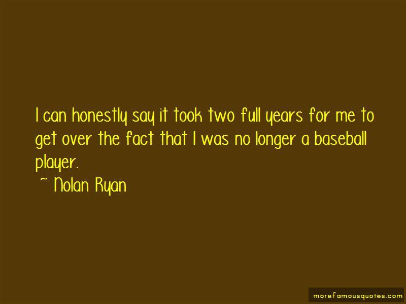 Nolan Ryan Quotes Pictures 4