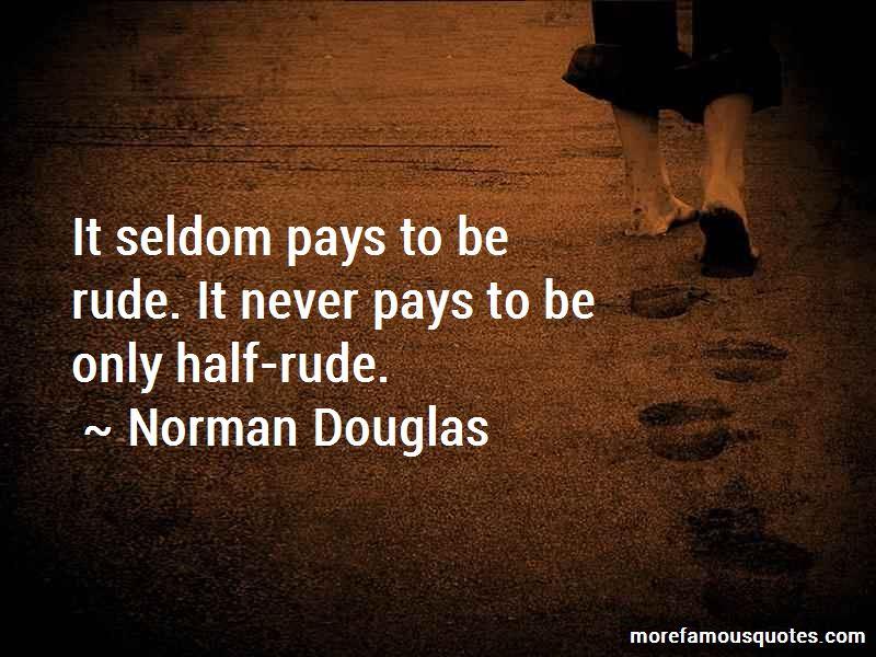 Norman Douglas Quotes Pictures 3