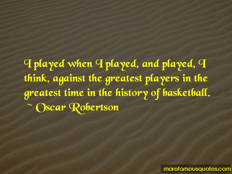 Oscar Robertson Quotes Pictures 2
