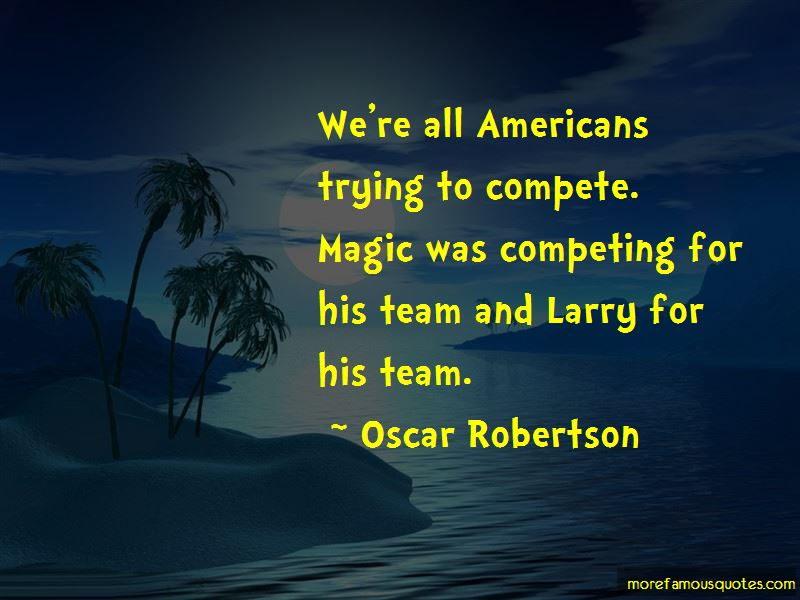 Oscar Robertson Quotes