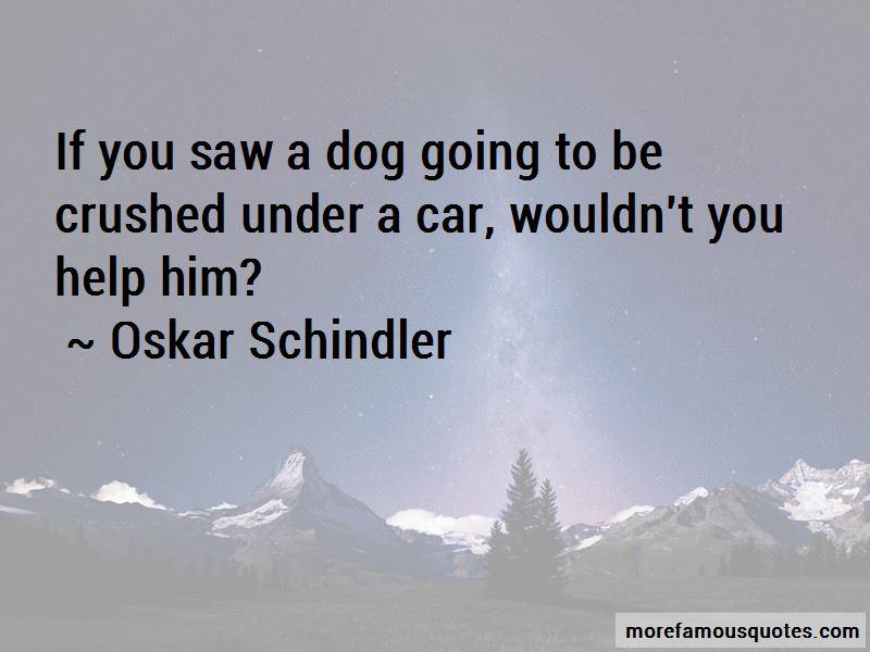 Oskar Schindler Quotes Pictures 2
