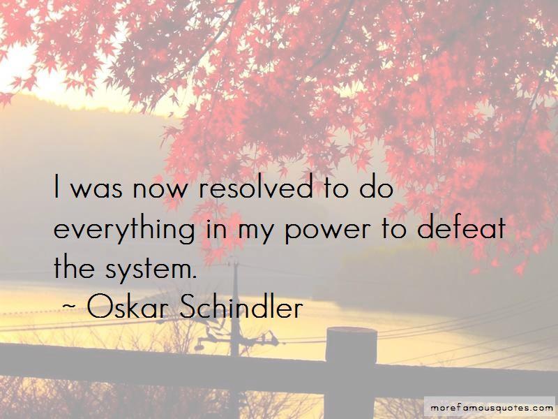 Oskar Schindler Quotes