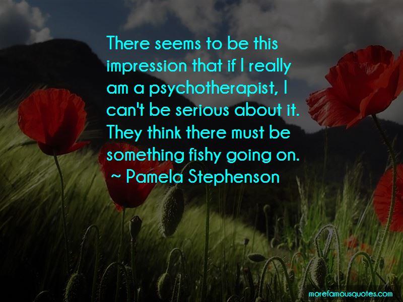 Pamela Stephenson Quotes Pictures 2