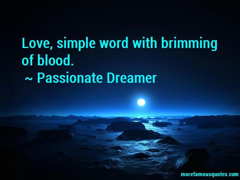 Passionate Dreamer Quotes