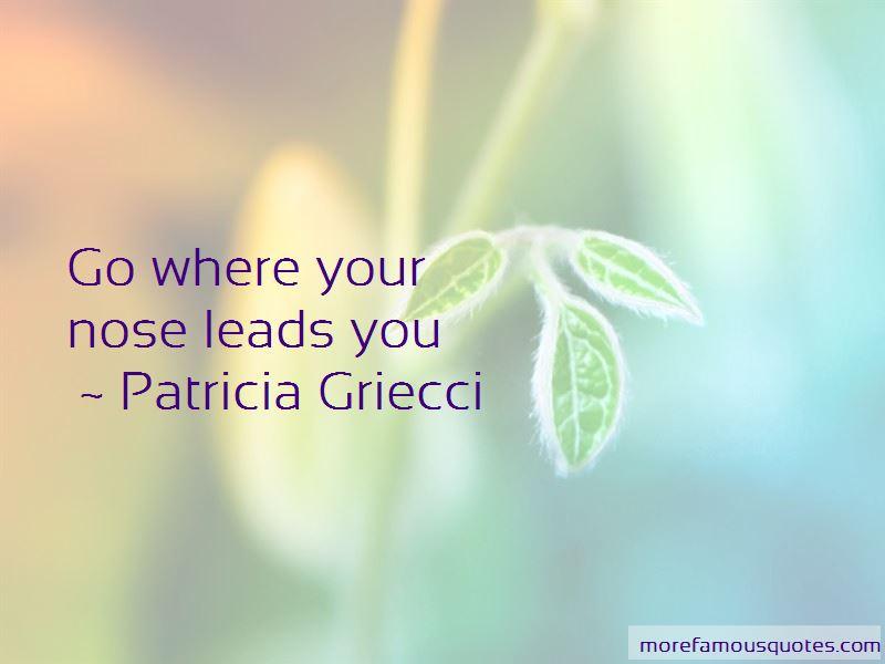 Patricia Griecci Quotes