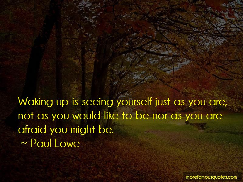 Paul Lowe Quotes Pictures 2