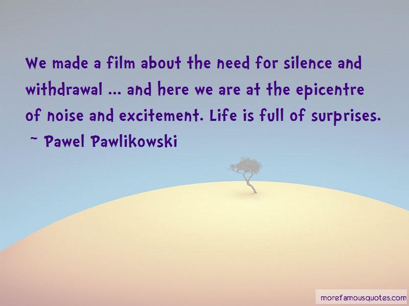 Pawel Pawlikowski Quotes Pictures 3