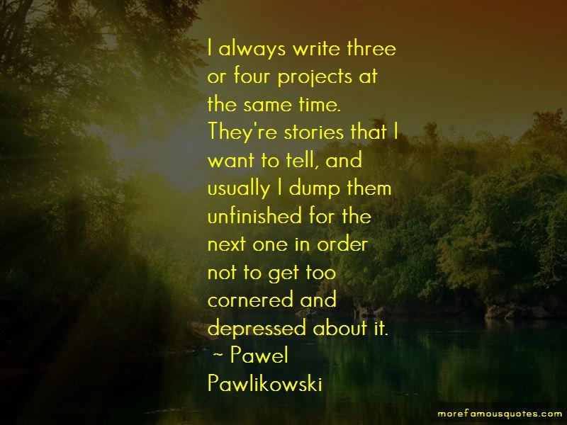 Pawel Pawlikowski Quotes