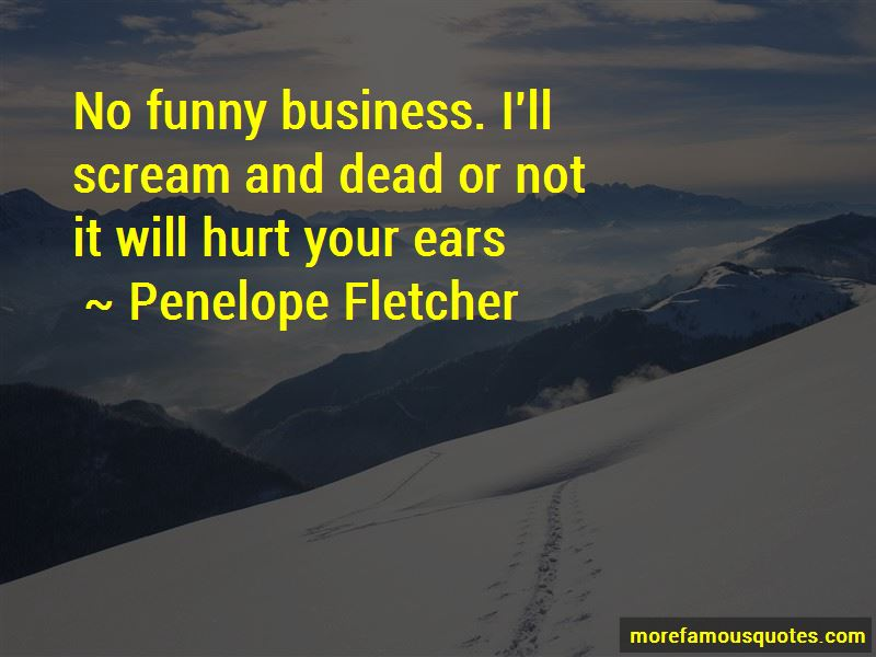 Penelope Fletcher Quotes Pictures 4