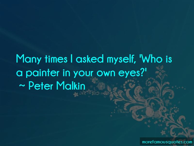 Peter Malkin Quotes Pictures 4