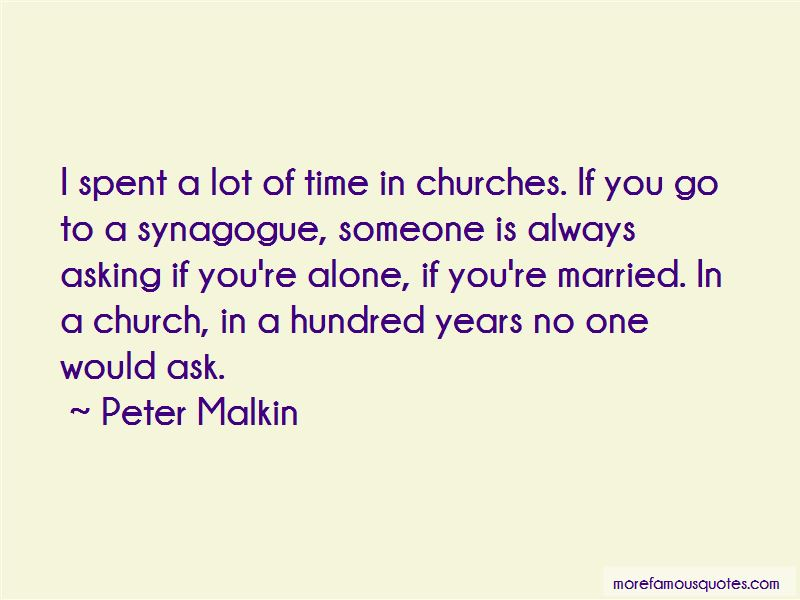 Peter Malkin Quotes