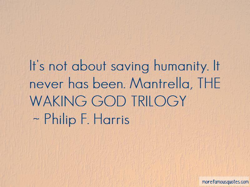 Philip F. Harris Quotes Pictures 2