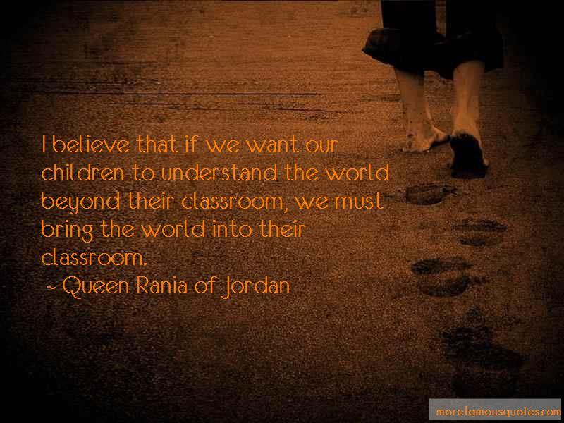 Queen Rania Of Jordan Quotes