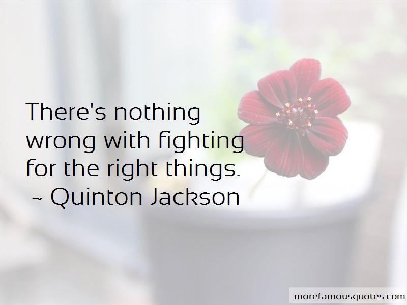 Quinton Jackson Quotes