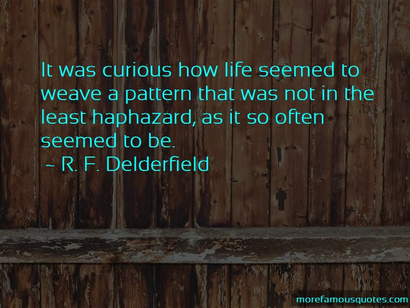 R. F. Delderfield Quotes Pictures 2