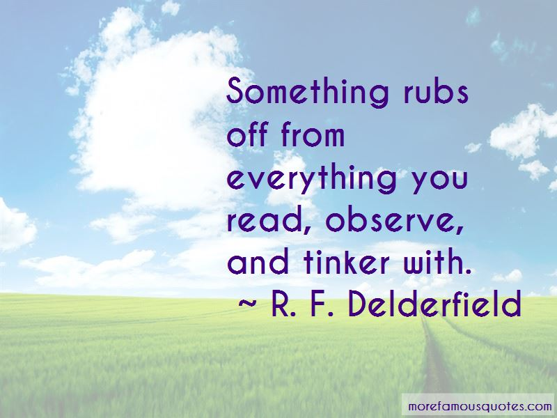 R. F. Delderfield Quotes Pictures 3