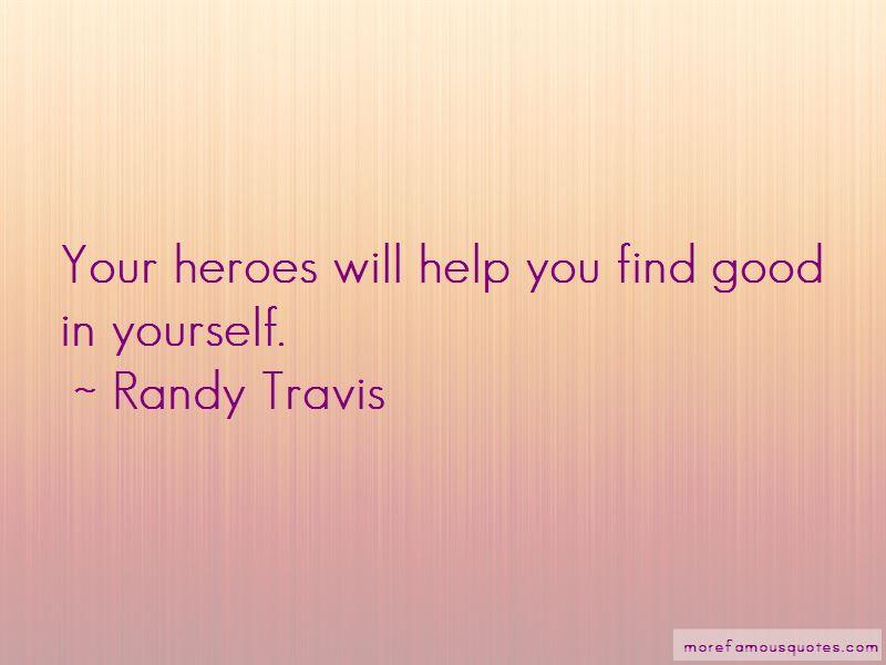 Randy Travis Quotes