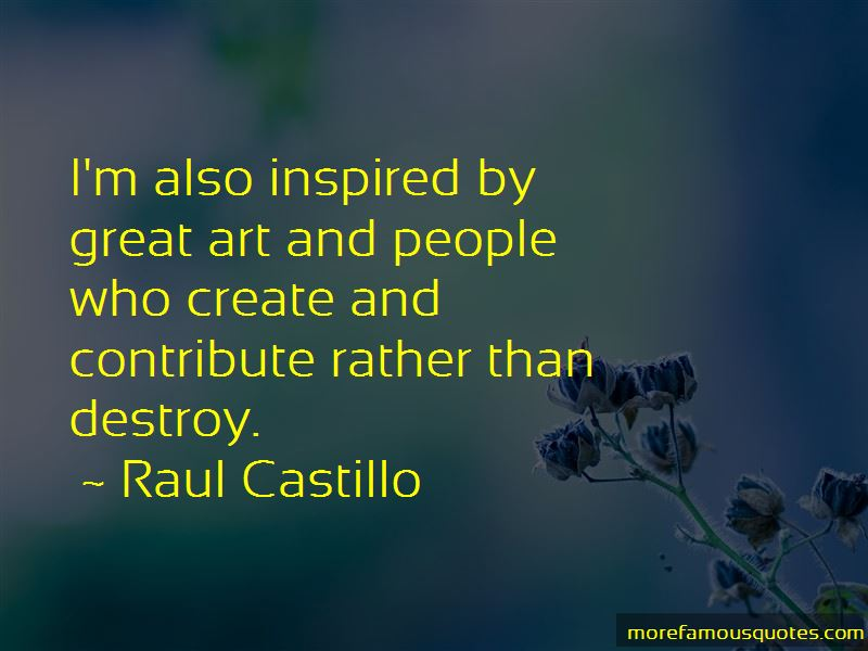 Raul Castillo Quotes Pictures 2