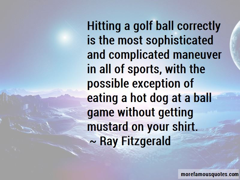 Ray Fitzgerald Quotes