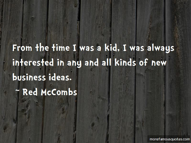 Red McCombs Quotes Pictures 3