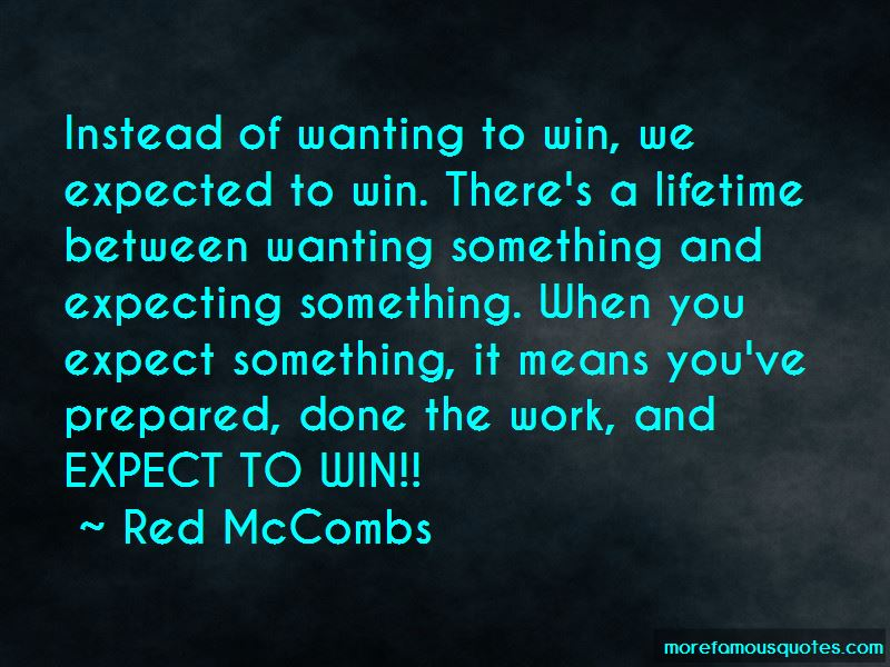 Red McCombs Quotes Pictures 4
