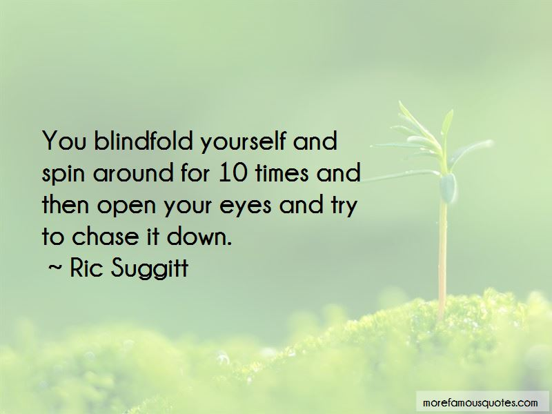 Ric Suggitt Quotes