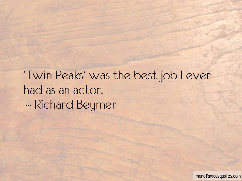 Richard Beymer Quotes Pictures 4
