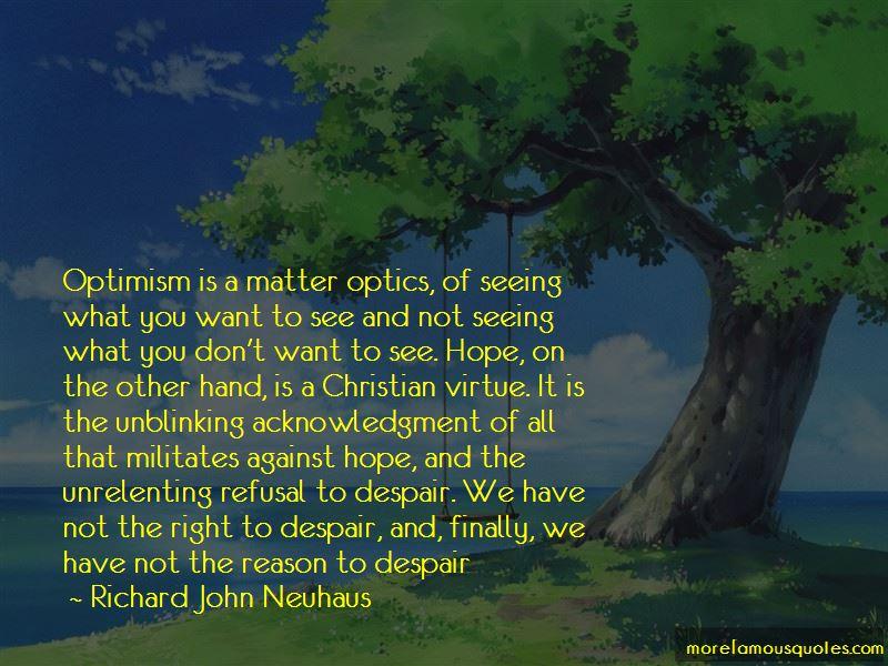 Richard John Neuhaus Quotes Pictures 3