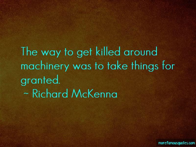 Richard McKenna Quotes Pictures 3