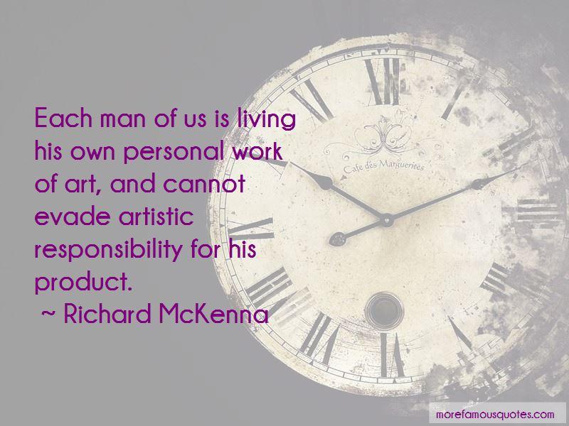 Richard McKenna Quotes